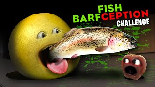 Annoying Orange - Fish Barfception Challenge! #Shocktober