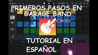 tutorial garageband en español 2019 - instrumentos - primeros pasos