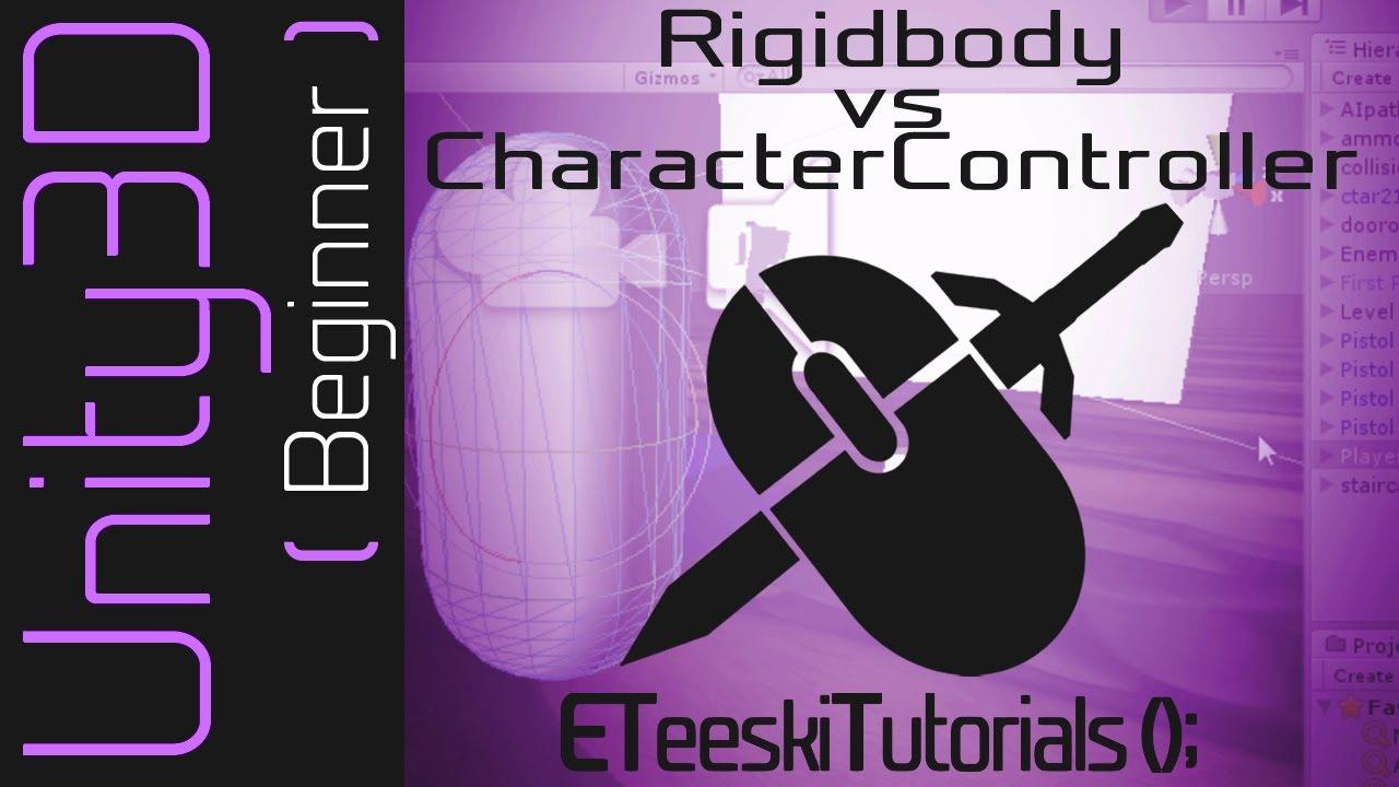 Unity 3D - Rigidbody VS CharacterController [UnityQuickTips]