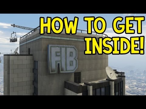 How to: Get Inside the FIB Building (GTA 5 Online Glitch Guide)