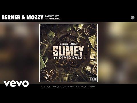 Berner, Mozzy - Family 1st (Audio) ft. Ampichino