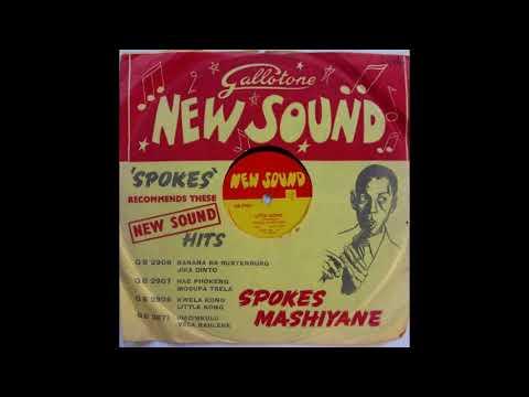 Spokes Mashiyane - Kwela Kong/Little Kong (Full 78)