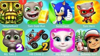 Hill Climb,Sonic,Temple,Subway,MyTom 2,Angela,Hank,TomGoldRun,Mario,Ben10,TennyTitans,Frenzy,Oddbods