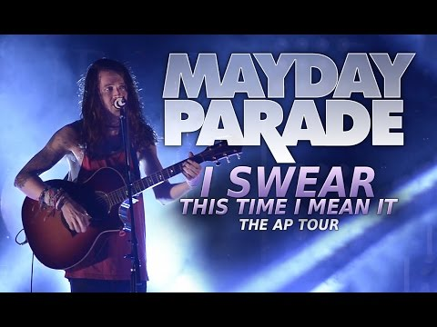 "Mayday Parade - ""I Swear This Time I Mean It"" LIVE! The AP Tour"