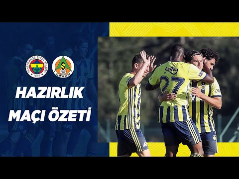 MAÇ ÖZETİ: Fenerbahçe 1-1 A. Alanyaspor (Hazırlık Maçı)