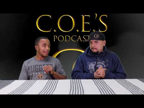 C.O.E.'s Podcast - Episode 1 -  Never Give Up