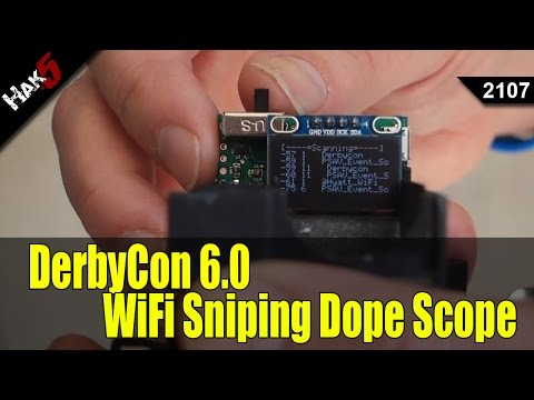 DerbyCon 6.0 2016: Hacking Games and WiFi Sniping with the Dope Scope - Hak5 2107
