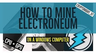 How to mine ETN with a CPU or GPU on your Laptop/Desktop ? Cryptonight_v7
