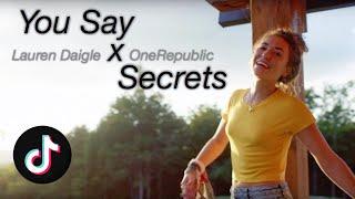 You Say x Secrets | Mashup of Lauren Daigle, OneRepublic