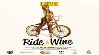 I-Octane - Ride N Wine (Bashment Soca Mix) [Crop Over EP] July 2015