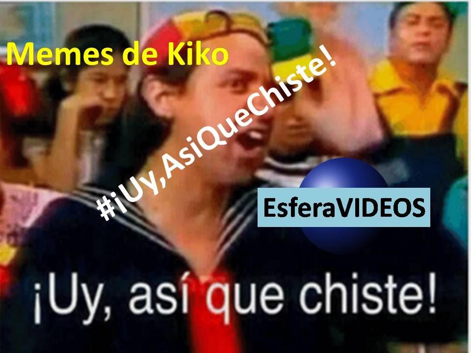 maxresdefault memes de kiko ¡uy, asi que chiste! youtube