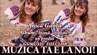 COLAJ ALBUM ANICA GANTU - INIMA VORBESTE