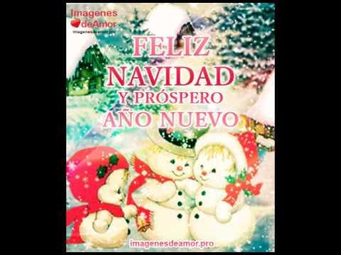 Feliz Navidad y Próspero Año Nuevo - Imágenes de Amor