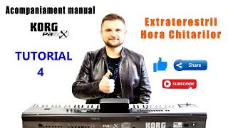 Hora chitarilor (Extraterestrii) - Cover Tutorial - Acompaniament manual KORG PA3X