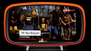 Gambar cover Mr.NurBayan - Pokoke Joget (Official Lyric Video)
