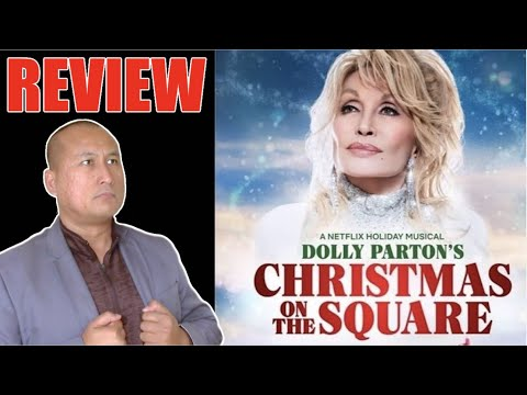 Movie Review: Netflix Dolly Parton's CHRISTMAS ON THE SQUARE