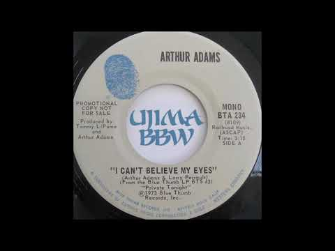 ARTHUR ADAMS   I Can t Believe My Eyes   BLUE THUMB RECORDS   1973 Mp3