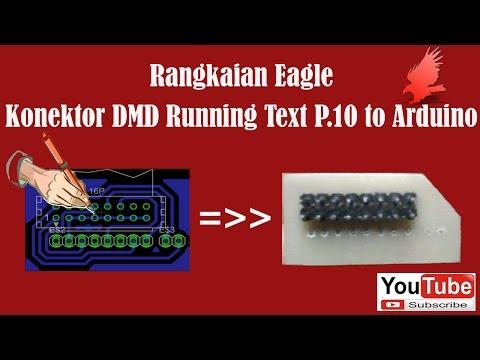 Eagle PCB - Rangkaian DMD P10 Konektor to Arduino