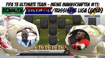 FIFA 13 Ultimate Team - Meine Mannschaften #11: Brasilien/Niederlande/Russische Liga (Gold)