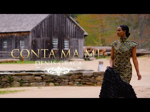 Denis Graca - Conta Ma Mi  [Official Video]
