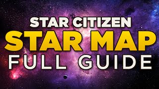 STAR MAP - Full Guide | Star Citizen Ark Star Map