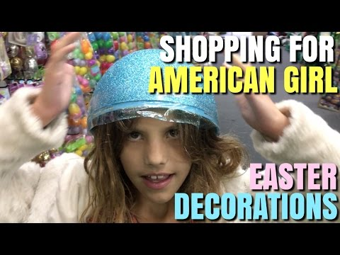 Shopping For American Girl Doll House Easter Decorations