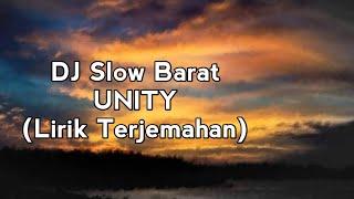 Download DJ Slow Barat - UNITY (Lirik Terjemahan)
