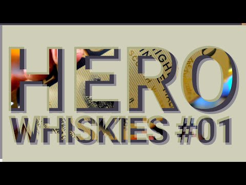 Hero Whiskies #01 - A Beautiful Core-Range Highlander