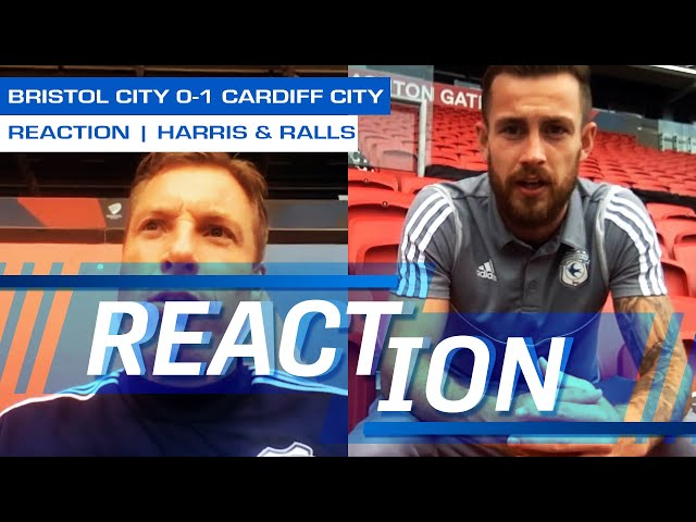 REACTION | BRISTOL CITY vs CARDIFF CITY