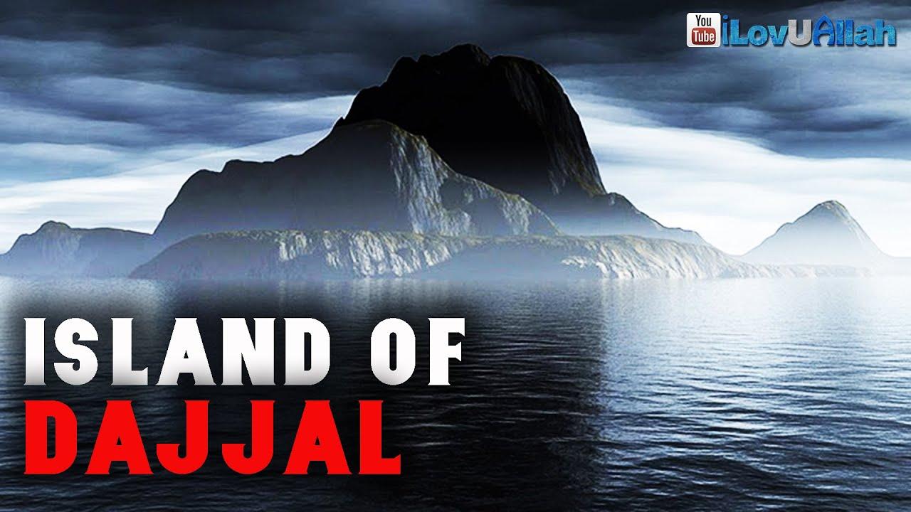 Island Of Dajjal | *Powerful Hadith*