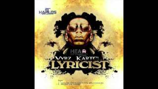VYBZ KARTEL - BADDEST LYRICIST (THE LYRICIST) H.C.R {FLATLINE} FEBRUARY 2011 (FULL SONG)