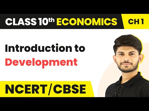 Introduction to Development | Economics | Class 10th | In Hindi | Magnet Brains