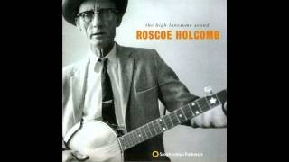 Roscoe Holcomb - Omie Wise