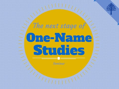 One-Name Studies: The Next Stage