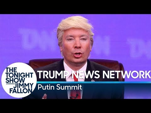 Trump News Network: Putin Summit