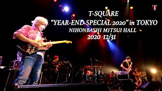 """T-SQUARE """"YEAR-END SPECIAL 2020"""" at NIHONBASHI MITSUI HALL in Tokyo,Japan December 31,2020 show start pm4:00 CT-SQUARE Music ..."""