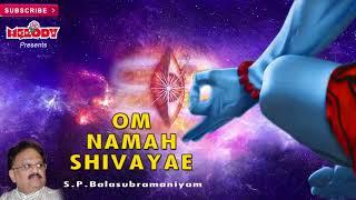 Om Namah Shivaya | S P  Balasubramaniam | Sivan Songs | Shivarathri Songs | Tamil Bakthi Padalgal