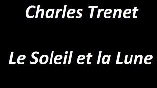 Charles Trenet - Le soleil et la lune PAROLES