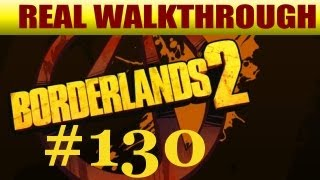 Borderlands 2 - Finishing Up From the Rat Maze (Business, Dicking Around) #130