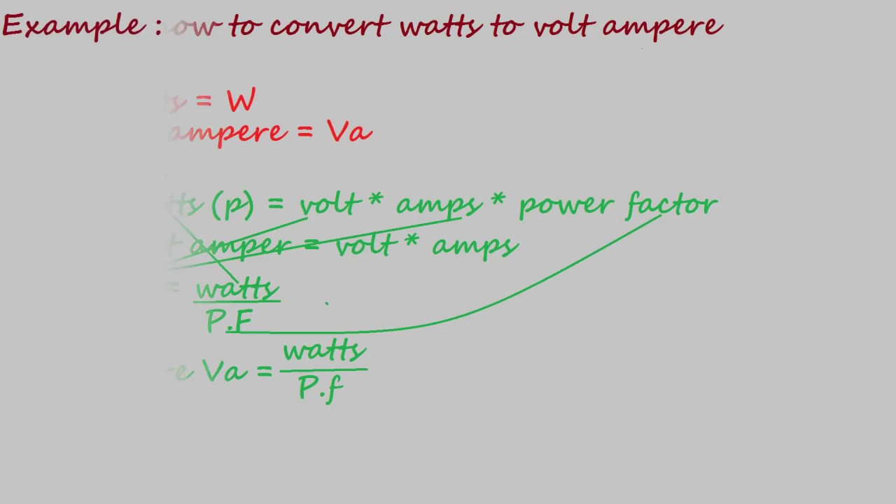How To Convert Watts To Volt Ampere Electrical Formulas Youtube
