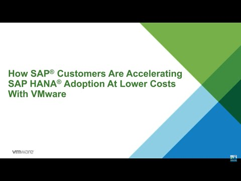 How SAP customers are accelerating SAP HANA adoption at lower costs with VMware
