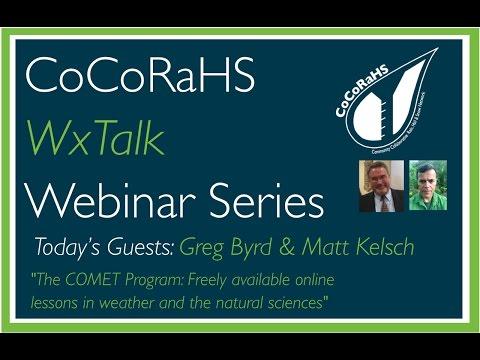 CoCoRaHS WxTalk Webinar #53: The COMET Program, Freely Available Online Lessons