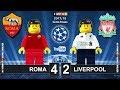 Roma vs Liverpool 4-2 (6-7) Semi-finals Champions League 2018 (02/05) Goals Highlights Lego Football