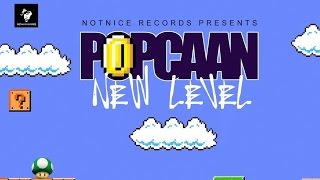 Popcaan - New Level (Raw) October 2016