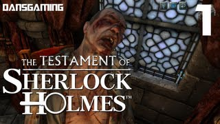 Testament of Sherlock Holmes (Part 1) - PC Gameplay Walkthrough - Let