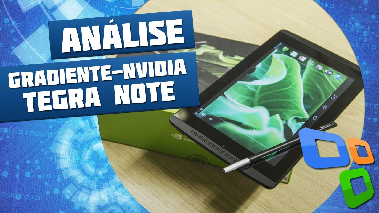 Gradiente-NVIDIA Tegra Note 7 [Análise de Produto] - Tecmundo