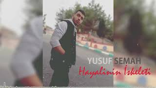 Yusuf Semah - Hayalinin İskeleti (Music Video)