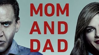 Mom and Dad - Official Trailer