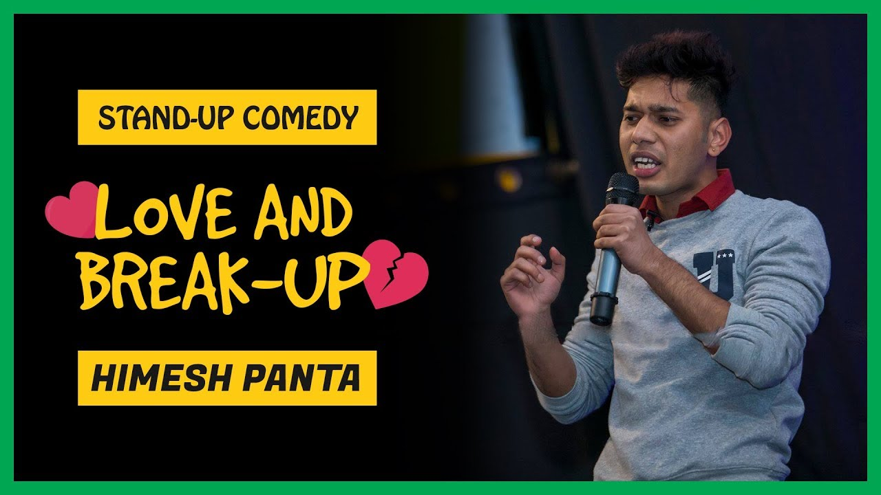 Love and Break-up | Stand-up Comedy by Himesh Panta