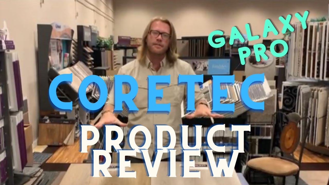Flooring Corner | Coretec Pro Galaxy Product Review